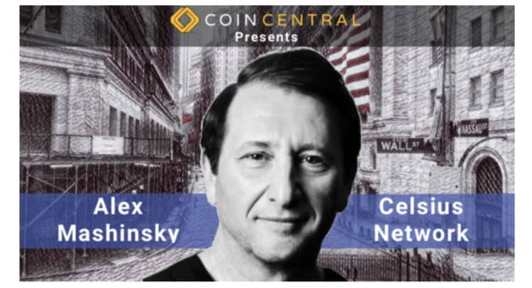 coincentral 750x406 - Alex Mashinsky and Celsius Are Going After All the Money in the World