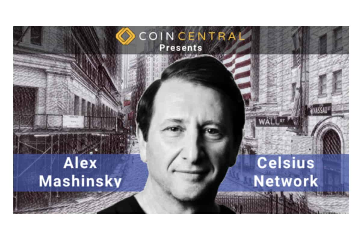coincentral - Alex Mashinsky and Celsius Are Going After All the Money in the World