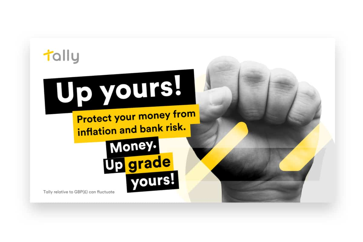 tally - Tally says 'Up Yours' to money