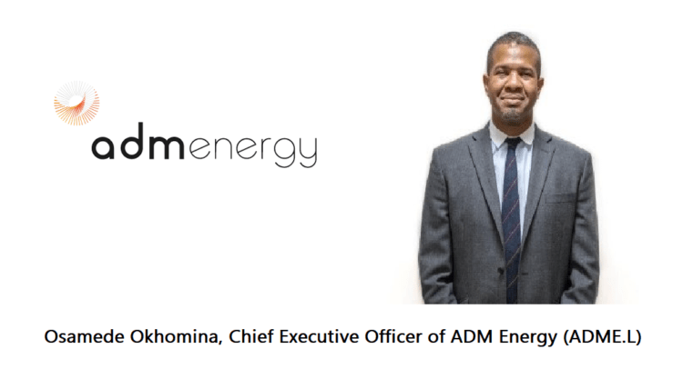 download 750x406 - Osamede Okhomina, Chief Executive Officer of ADM Energy (ADME.L) Video