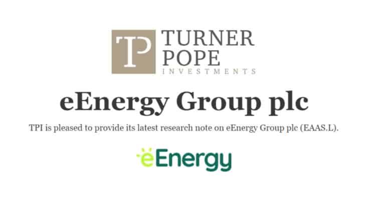 eaas 750x406 - TPI provides its latest research note on eEnergy Group plc (EAAS.L).