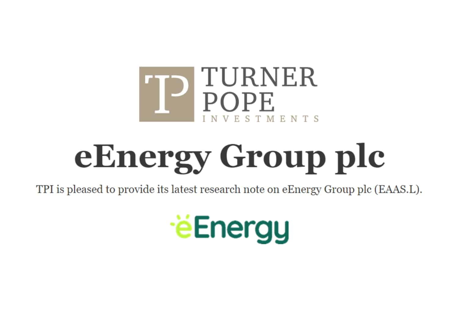 eaas - TPI provides its latest research note on eEnergy Group plc (EAAS.L).